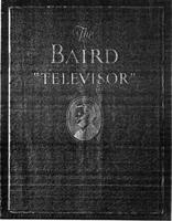 The Baird Televisor: The Origin and Progress of Television
