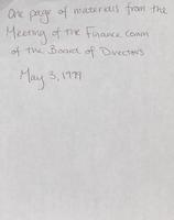 Finance Committee meetings [December 8, 1997; October 8, 1998; May 3, 1999] and Special Meeting of the Board of Directors [June 28, 1999]