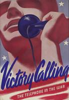 Victory Calling: The Telephone in the War