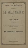 Among the Assassins: The Molly Maguires and their Victims