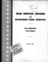 War Service Record of Bethlehem Steel Company: Some Highlights of Our Efforts