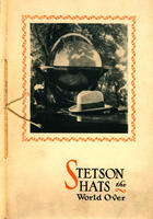 Stetson hats the world over : the story of fifty years of Stetson foreign business