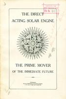 The direct acting solar engine : the prime mover of the immediate future