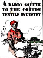 A radio salute to the cotton textile industry