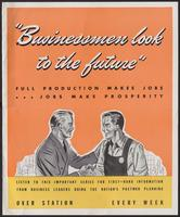 'Businessmen Look to the Future' poster (ca. 1942)
