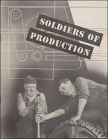 Soldiers of Production (ca. 1942)
