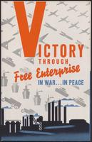 Victory Through Free Enterprise in War . . . in Peace (1943)