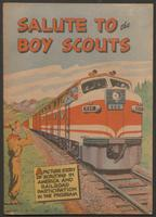Salute to the boy scouts : a picture story of scouting in America and railroad participation in the program