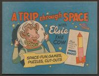 A trip through space with Elsie the cow : space-fun, games, puzzles, cut-outs : Elsie shows you how to make a model rocket