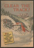Clear the track! How railroads fight snow, flood, fires, and other emergencies