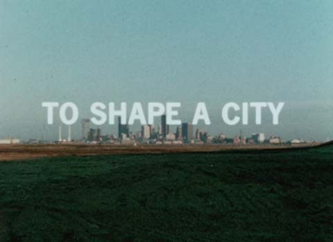 To Shape a City
