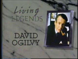 Living Legends: David Ogilvy