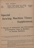 Special Sewing Machine Times Supplement: A Manual of Instruction and Information of Permanent Value to Retailers of Sewing Machines [October 1894]