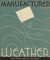 Manufactured Weather: Nothing More Modern