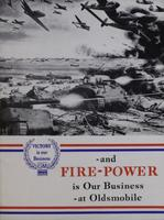 Victory is Our Business, GM General Motors : and Fire-power is our Business at Oldsmobile