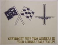 Chevrolet Puts Two Winners in Your Corner! Back 'Em Up!