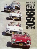 How to be a Corvette Owner: 1960 Edition!