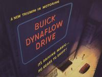A New Triumph in Motoring : Buick Dynaflow Drive