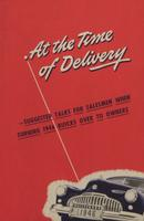 At the Time of Delivery : Suggested Talks for Salesmen When Turning 1946 Buick Over To Owners