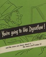 You're Going To Like Dynaflow !