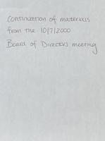 Board of Directors minutes [October 7, 2000] continuation, Part 1