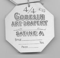 Gobelin Art Drapery Co. textile tag for satine A