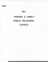 MCI Friends & Family Public Relations Launch