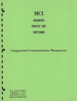 MCI Advanced Line Private Switching