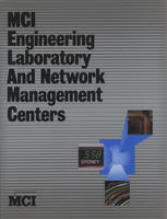 MCI Engineering Laboratory and Network Management Centers