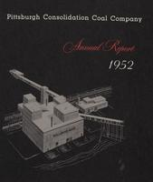 Annual Report of Pittsburgh Consolidation Coal Company, 1952