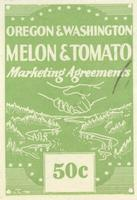 Oregon & Washington Melon & Tomato Marketing Agreements