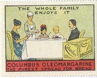 The Whole Family Enjoys It. Columbus Oleomargarine: The Purest Spread for Bread