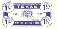 Texas tax paid, mature citrus fruit