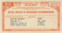 Tax Stamp for retail dealer in uncolored oleomargarine issued in Fort Worth, Tex.