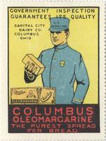 Government Inspection Guarantees Its Quality. Columbus Oleomargarine: The Purest Spread for Bread.