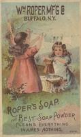 William Roper Manufacturing Co. Laundry & Toilet Soap Powders and Cleaning Compounds