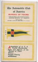 The Automobile Club of America Bureau of Tours: Advantages of ACA Tourist Membership, Aims and Objects of the Bureau of Tours, History, Foreign Touring, Affiliations