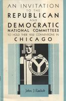 An Invitation to the Republican and Democratic National Committees to hold their 1932 Conventions in Chicago