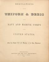 Regulations for the Uniform & Dress of the Navy and Marine Corps of the United States, from the Original Text and Drawings in the Navy Department