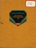 Cellophane the Modern Merchandising Aid: DuPont Cellophane