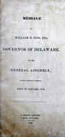 Message of William H. Ross, Esq. Governor of Delaware to the General Assembly at the Biennial Session
