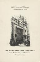 138th Annual Report of The Pennsylvania Company for Banking and Trusts