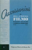 Accessories for Bell & Howell Filmo motion picture cameras & projectors, 16 mm. -- 8 mm.