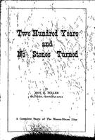 Two Hundred Years and No Stones Turned : A Complete Story of the Mason-Dixon Line