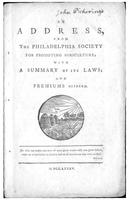 An Address From the Philadelphia Society for Promoting Agriculture : With a Summary of its Laws, and Premiums Offered