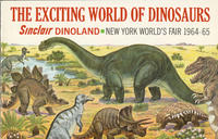 Exciting World of Dinosaurs: Sinclair Dinoland, New York World's Fair 1964-65