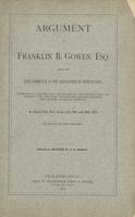 Argument of Franklin B. Gowen, Esq. Before the Joint Committee of the Legislature of Pennsylvania