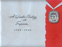 Quarter Century With Superior, 1923-1948