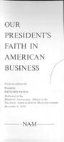 Our President's Faith in American Business : From an Address by President Richard Nixon, Delivered at the Diamond Anniversary Dinner of the National Association of Manufacturers