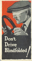 Don't Drive Blindfolded!